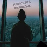 Koncepts: The Prequel - Single - KLOUD9NINE