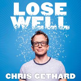 Lose Well (Unabridged) audiobook