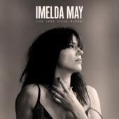 Imelda May - How Bad Can a Good Girl Be