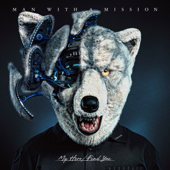 My Hero - MAN WITH A MISSION
