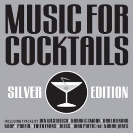 Music for cocktails silver edition by various artists on apple music.