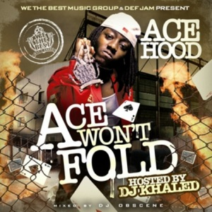 Ace Won't Fold Mp3 Download