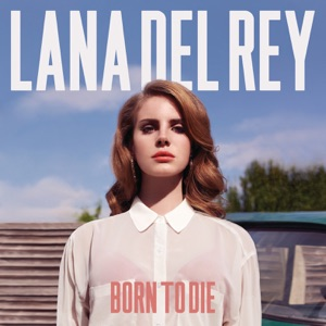 Born to Die (Deluxe Version) Mp3 Download