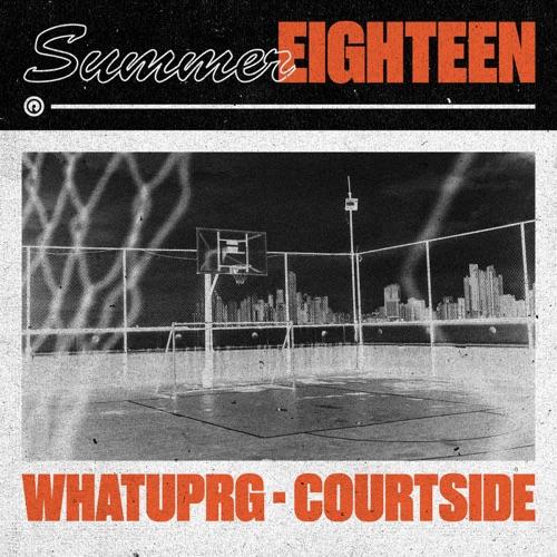 WHATUPRG - Courtside