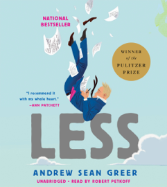 Less (Winner of the Pulitzer Prize) - Andrew Sean Greer MP3 Download