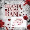 Chandi Jaisa Rang…Greatest Ghazal Hits