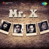 Mr. X (Original Motion Picture Soundtrack)