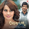 Creature 3D (Original Motion Picture Soundtrack) - Single, Tony Kakkar & Dj Shiva