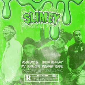 Slimey (feat. Slimmy B & PT Mulah) - Single Mp3 Download