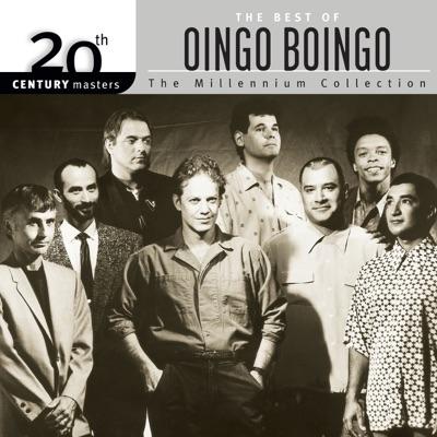 20th Century Masters - The Millennium Collection: The Best of Oingo Boingo - Oingo Boingo