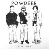 Powdeer - Everywhere I Go
