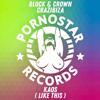 Block & Crown & Crazibiza - Kaos (Like This ) [Block & Crown Remix] artwork
