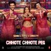 Chhote Chhote Peg From Sonu Ke Titu Ki Sweety - Yo Yo Honey Singh, Neha Kakkar & Navraj Hans mp3