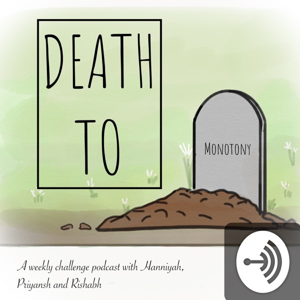Death To Monotony