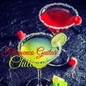 Flamenco Guitar Chillout – Sensual Chill Lounge Restaurant Dinner Music Background