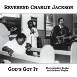 Reverend Charlie Jackson - What a Time