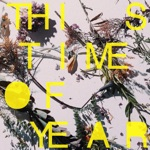 Ra Ra Riot - This Time Of Year