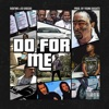 Do For Me (feat. 03 Greedo) - Single, Robtwo