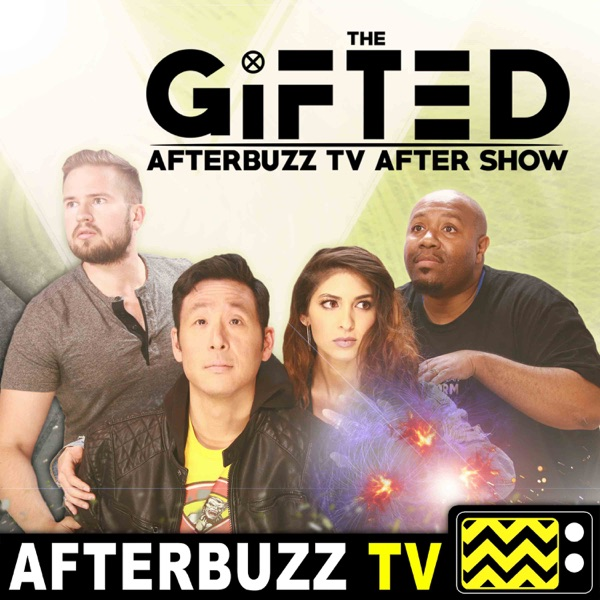 The Gifted Reviews and After Show