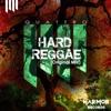 Hard Reggae - Single ジャケット写真