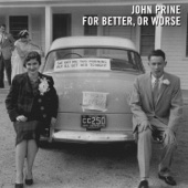 John Prine - Who's Gonna Take the Garbage Out (feat. Iris Dement)
