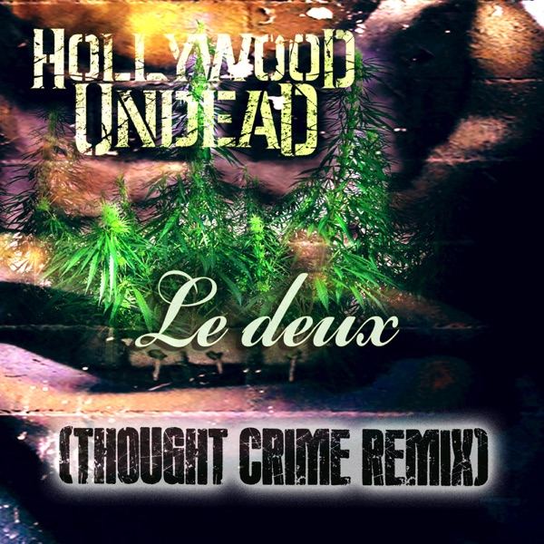Le Deux (Thought Crime Remix) - Single