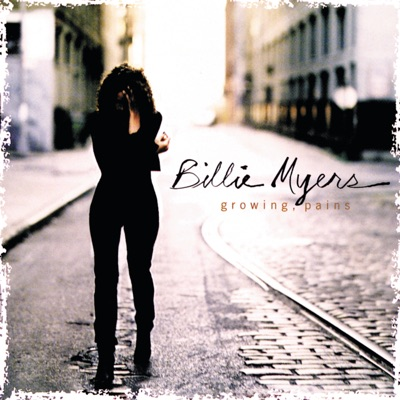 Growing, Pains - Billie Myers