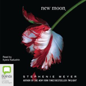 New Moon - Twilight Book 2 (Unabridged)