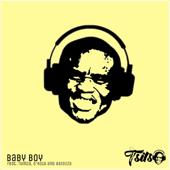Baby Boy (feat. Tumza, Dkota & Abidoza)