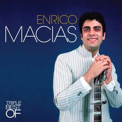 Triple Best Of - Enrico Macias