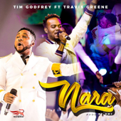 Nara (feat. Travis Greene) - Tim Godfrey