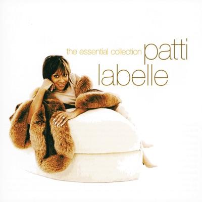 Patti LaBelle: The Essential Collection - Patti LaBelle