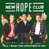 New Hope Club - All I Want For Christmas Is You artwork