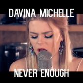 Davina Michelle - Never Enough