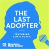 THE LAST ADOPTER - Brought to you by CA Technologies