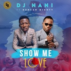 Show Me Love (feat. Duncan Mighty)