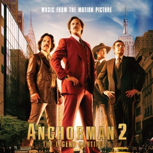 Anchorman 2: The Legend Continues (Music From the Motion Picture)
