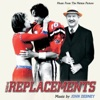 The Replacements (Music from the Motion Picture)