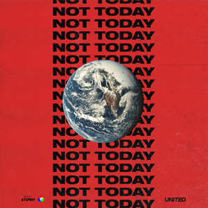 Hillsong UNITED - Not Today (Remix)