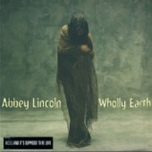 Abbey Lincoln - Wholly Earth