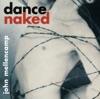 Dance Naked (Remastered), John Mellencamp