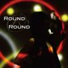 ROUND & ROUND - EP - S.Q.F