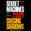 Tom DeLonge & A.J. Hartley - Sekret Machines Book 1: Chasing Shadows  artwork