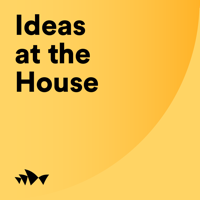 Podcast cover art for Ideas at the House