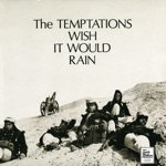 The Temptations - I Wish It Would Rain