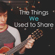 The Things We Used to Share - Thomas Sanders