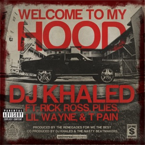 Welcome to My Hood (feat. Rick Ross, Plies, Lil Wayne & T-Pain)