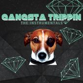 Gangsta Trippin' (Deluxe Version)