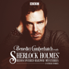 John Taylor - Benedict Cumberbatch Reads Sherlock Holmes' Rediscovered Railway Stories: Four Original Short Stories  artwork
