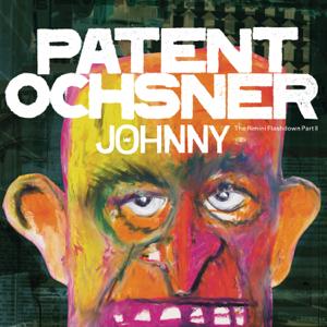 Patent Ochsner - Johnny - The Rimini Flash Down, Pt. II
